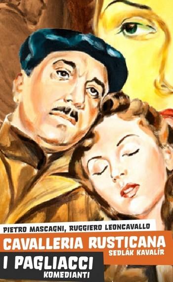 Sedlák kavalír - Komedianti - Státní opera Praha - plakát k inscenaci