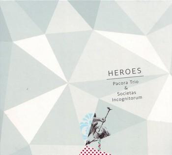 Heroes: Pacora Trio & Societas Incognitorum