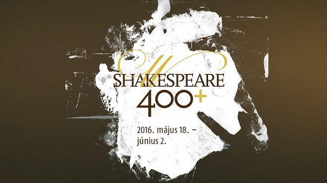 Plakát Shakespeare 400+ Festival (foto nullahategy.hu)