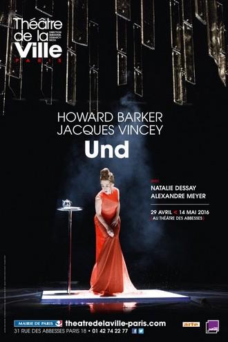 Howard Barker: Und - plakát (foto archiv autorky)