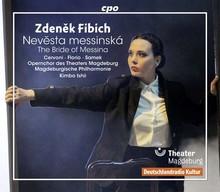Zdeněk Fibich: Nevěsta messinská (zdroj jpc.de)